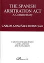 Imagen de THE SPANISH ARBITRATION ACT. A COMMENTARY